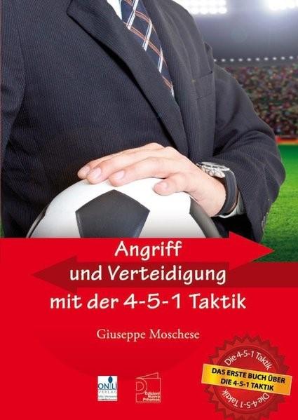 Angriff und Verteidigung mit der 4-5-1 Taktik | Moschese, 2016 | Buch (Cover)