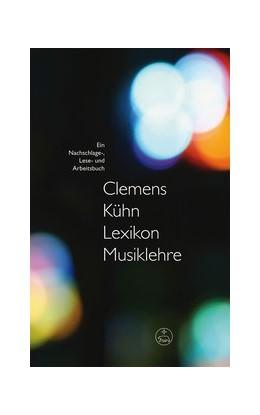 Abbildung von Kühn | Lexikon Musiklehre | 1. Auflage | 2016 | beck-shop.de