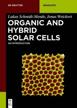 Abbildung von Schmidt-Mende / Weickert | Organic and Hybrid Solar Cells | 1. Auflage | 2016 | An Introduction