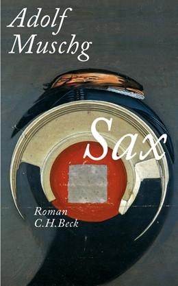 Abbildung von Muschg | Sax | 1. Auflage | 2010 | beck-shop.de