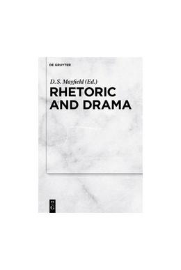 Abbildung von Mayfield | Rhetoric and Drama | 2017
