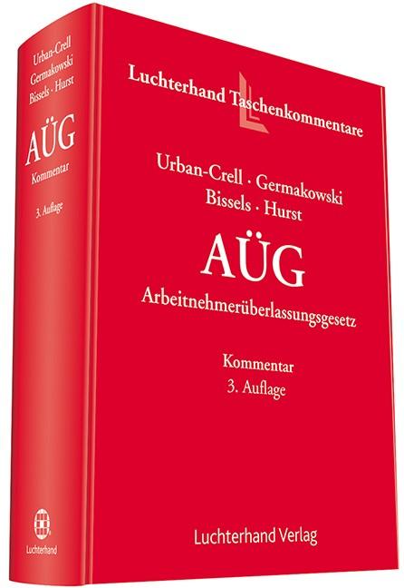 AÜG | Urban-Crell / Germakowski / Bissels / Hurst | 3. Auflage, 2017 | Buch (Cover)