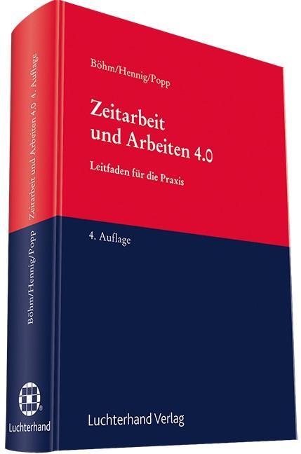 Abbildung von Böhm / Hennig / Popp   Zeitarbeit und Arbeiten 4.0   4. Auflage   2017
