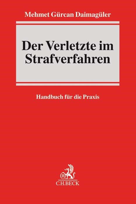 Der Verletzte im Strafverfahren | Daimagüler, 2016 | Buch (Cover)