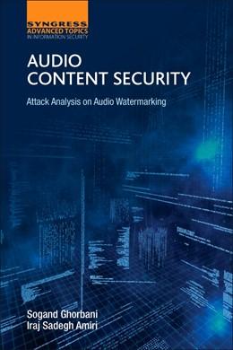 Abbildung von Ghorbani / Amiri | Audio Content Security | 2016 | Attack Analysis on Audio Water...