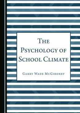 Abbildung von McGiboney | The Psychology of School Climate | 2016