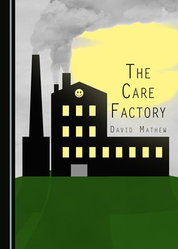 Abbildung von Mathew | The Care Factory | 2016