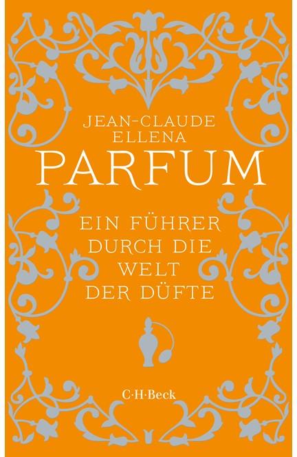 Cover: Jean-Claude Ellena, Parfum