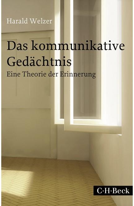 Cover: Harald Welzer, Das kommunikative Gedächtnis