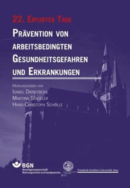 Abbildung von Dienstbühl / Stadeler   Prävention von arbeitsbedingten Gesundheitsgefahren und Erkrankungen   1. Auflage   2016   beck-shop.de