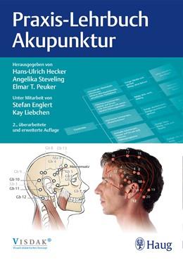Abbildung von Hecker / Steveling   Praxis-Lehrbuch Akupunktur   2. Auflage   2016   beck-shop.de