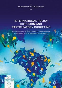 Abbildung von Porto de Oliveira | International Policy Diffusion and Participatory Budgeting | 1. Auflage | 2017 | beck-shop.de
