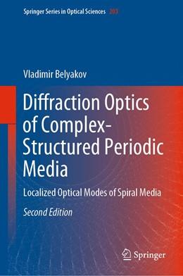 Abbildung von Belyakov   Diffraction Optics of Complex-Structured Periodic Media   2nd ed. 2019   2019   Localized Optical Modes of Spi...   203