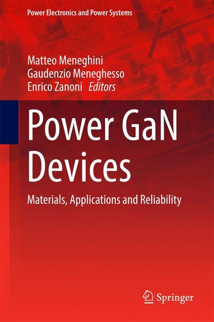 Abbildung von Meneghini / Meneghesso / Zanoni | Power GaN Devices | 1st ed. 2017 | 2016