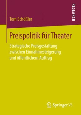 Abbildung von Schößler | Preispolitik für Theater | 2016 | Strategische Preisgestaltung z...