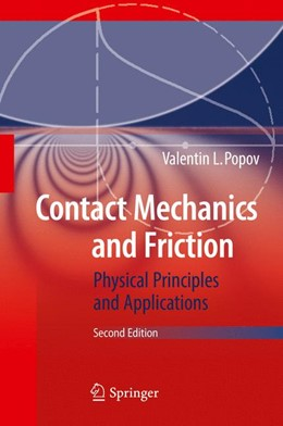 Abbildung von Popov   Contact Mechanics and Friction   2nd ed. 2017   2017   Physical Principles and Applic...