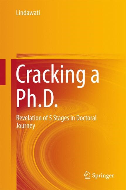 Cracking a Ph.D. | Lindawati | 1st ed. 2017, 2016 | Buch (Cover)