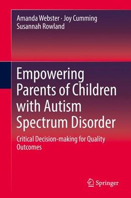 Abbildung von Webster / Cumming | Empowering Parents of Children with Autism Spectrum Disorder | 1. Auflage | 2016 | beck-shop.de