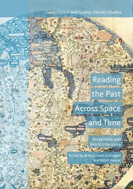 Abbildung von Schildgen / Hexter | Reading the Past Across Space and Time | 1st ed. 2016 | 2017