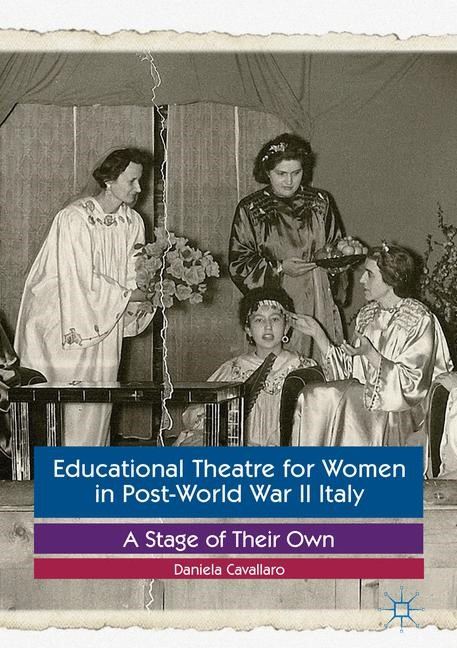 Abbildung von Cavallaro | Educational Theatre for Women in Post-World War II Italy | 1st ed. 2017 | 2016