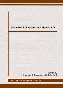 Abbildung von Skiedraite / Draga?ius   Mechatronic Systems and Materials VII   1. Auflage   2016   Volume 251   beck-shop.de