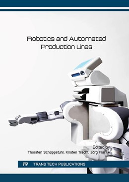 Abbildung von Sch?ppstuhl / Tracht / Franke | Robotics and Automated Production Lines | 2016 | Volume 840