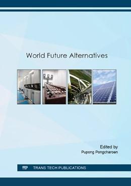 Abbildung von Pongcharoen | World Future Alternatives | 2016 | Volume 839