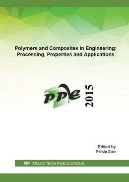 Abbildung von Stan | Polymers and Composites in Engineering: Processing, Properties and Applications | 2016 | Volume 699