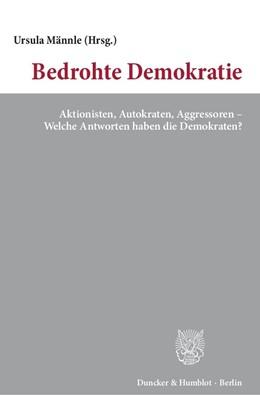 Abbildung von Männle | Bedrohte Demokratie. | 1. Auflage | 2016 | beck-shop.de