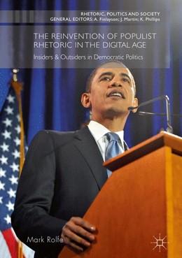 Abbildung von Rolfe | The Reinvention of Populist Rhetoric in The Digital Age | 1. Auflage | 2016 | beck-shop.de
