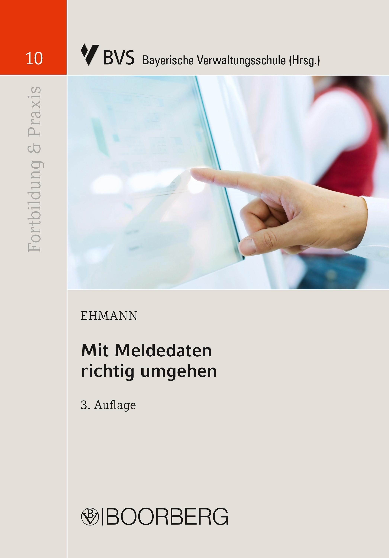 Mit Meldedaten richtig umgehen | Ehmann | 3., überarbeitete Auflage, 2017 | Buch (Cover)