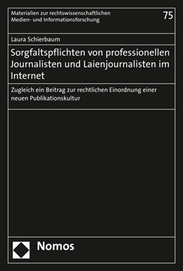 Abbildung von Schierbaum | Sorgfaltspflichten von professionellen Journalisten und Laienjournalisten im Internet | 2016 | Zugleich ein Beitrag zur recht... | 75
