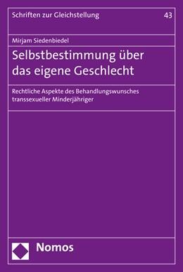 Abbildung von Siedenbiedel | Selbstbestimmung über das eigene Geschlecht | 1. Auflage | 2016 | 43 | beck-shop.de