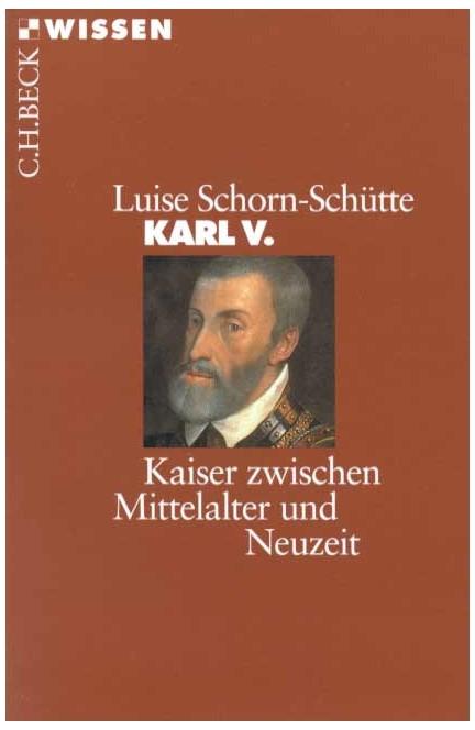Cover: Luise Schorn-Schütte, Karl V.