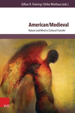 Abbildung von Overing / Wiethaus | American/Medieval | 1. Auflage | 2016 | beck-shop.de