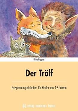 Abbildung von Heppner   Der Trölf   1. Auflage   2016   beck-shop.de