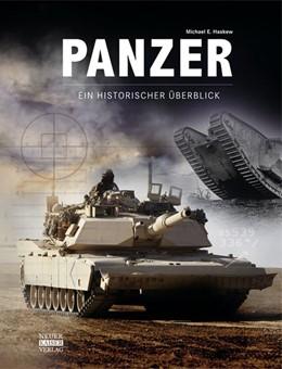Abbildung von Haskew   Panzer - Ein historischer Überblick   1. Auflage   2017   beck-shop.de