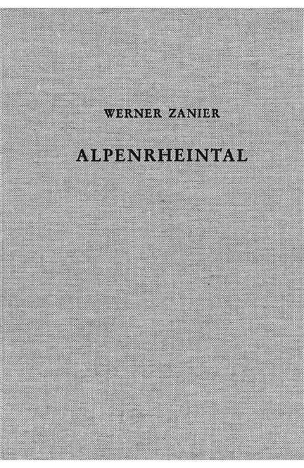Cover: Werner Zanier, Das Alpenrheintal in den Jahrzehnten um Christi Geburt
