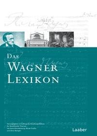 Das Wagner-Lexikon   Brandenburg / Franke / Mungen, 2012   Buch (Cover)