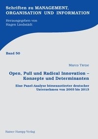 Abbildung von Tietze | Open, Pull und Radical Innovation – Konzepte und Determinanten | 2016