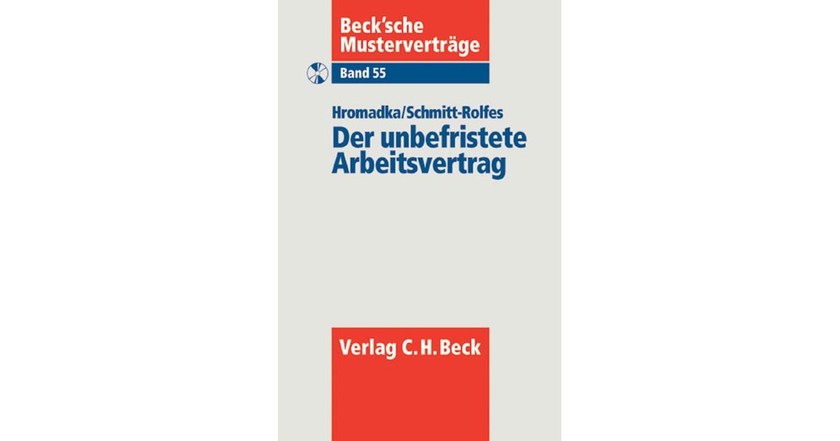 Der Unbefristete Arbeitsvertrag Hromadka Schmitt Rolfes 2006