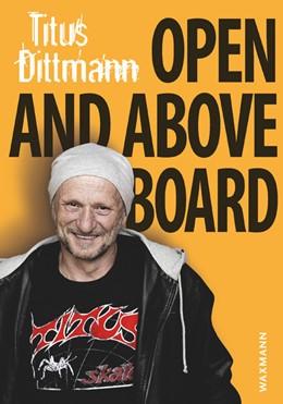 Abbildung von Dittmann | Open and Above Board | 2016