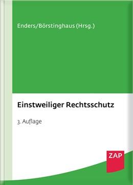 Abbildung von Achsnick / Enders | Einstweiliger Rechtsschutz | 3. Auflage | 2016 | beck-shop.de