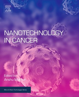 Abbildung von Mathur | Nanotechnology in Cancer | 2016