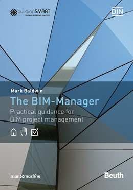 Abbildung von Baldwin | The BIM-Manager | 2019 | Practical guidance for BIM pro...
