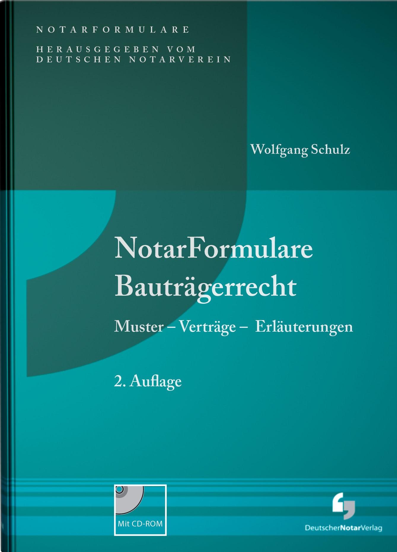 NotarFormulare Bauträgerrecht | Schulz, 2016 | Buch (Cover)