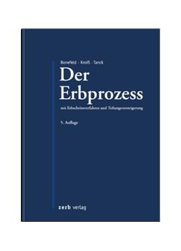 Abbildung von Bonefeld / Kroiß / Tanck   Der Erbprozess   5. Auflage   2017   mit Erbscheinsverfahren und Te...