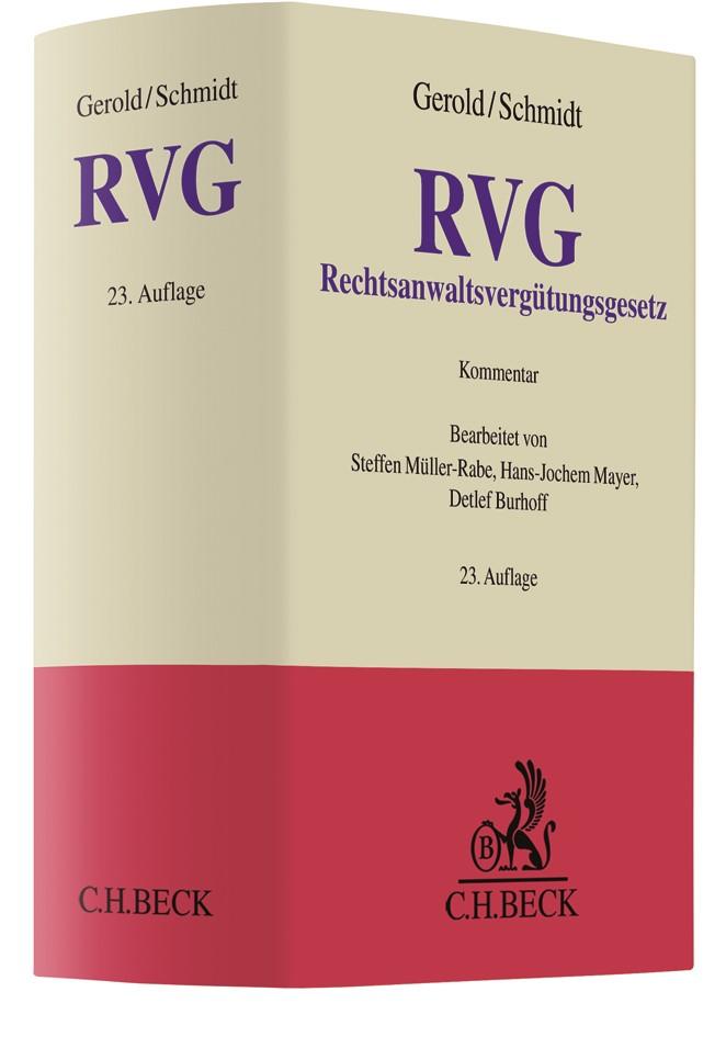 Rechtsanwaltsvergütungsgesetz: RVG | Gerold / Schmidt | 23. Auflage, 2017 | Buch (Cover)