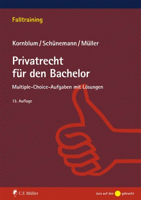 Abbildung von Kornblum / Schünemann / Müller   Privatrecht für den Bachelor   13., neu bearbeitete Auflage    2016