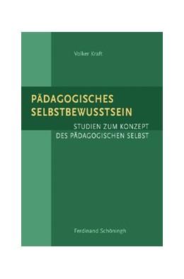 Abbildung von Kraft | Pädagogisches Selbstbewußtsein | 1. Aufl. 2009 | 2009 | Studien zum Konzept des Pädago...